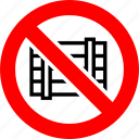 area, box, obstruct, pallet, prohibited, prohibition, sign