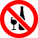 alcohol, bottle, drink, glass, prohibited, prohibition, sign