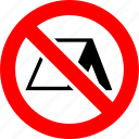 camping, prohibited, prohibition, sign, tent, tourism, warning