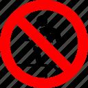 climb, foot, no, prohibition, step, stepping, surface