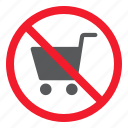 ban, cart, forbidden, no, prohibition, shopping, stop icon