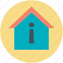 house, information point, information sign, properties info, properties information icon