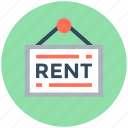 for rent, for rent signboard, hanging board, info board, signboard icon