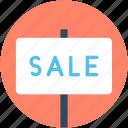 sale sign, signage, sale, property sign, sale board