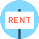 commercial sign, for rent, real estate, rent signboard, rental icon