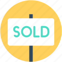 sold, sign bracket, sold signboard, hanging sign, signage