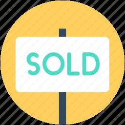 hanging sign, sign bracket, signage, sold, sold signboard icon