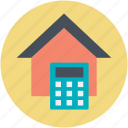 calculator, house, mortgage, property analyzing, property marketing