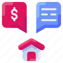 bukeicon, conversation, discussion, dollar, home, house