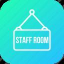 board, nameplate, plate, room, school, staff, study
