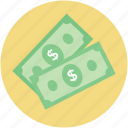 banknotes, bills, currency, dollars, money