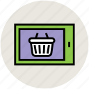 basket, ecommerce, online shopping, screen, shop, shopping, shopping basket icon