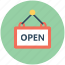 hanging sign, open shop, open signboard, shop sign, signage icon