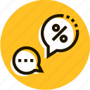 bubble, chat, communication, e-commerce, message, shopping, talk icon