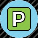 car parking, parking, parking sign, traffic sign, traffic symbol icon