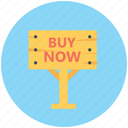 buy now, buy sign, marketplace, shop sign, shopping store icon