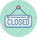board, closed, shop, shopping, sign, store icon