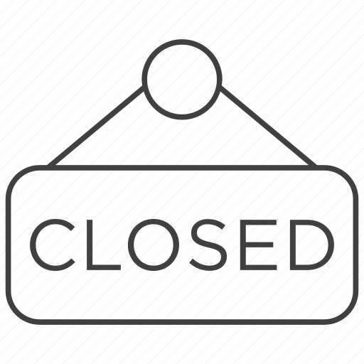 close, closed, plate, shop, shopping, sign, store icon