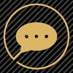 bubble, chat, conversation, message, send, talk, text icon