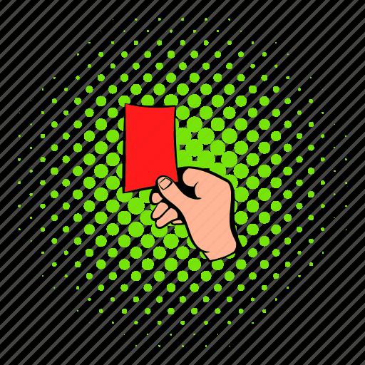 card, comics, halftone, raised, red, soccer, sport icon