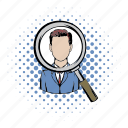 comics, employment, glass, human, job, magnifying, selection icon