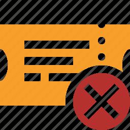 cancel, movie, ticket, transport, travel, vacation icon
