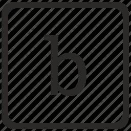 b, keyboard, latin, letter, lowcase icon