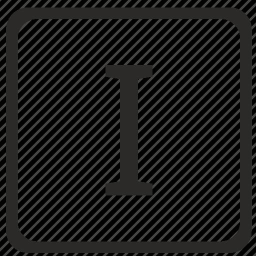 i, keyboard, latin, letter, uppercase icon