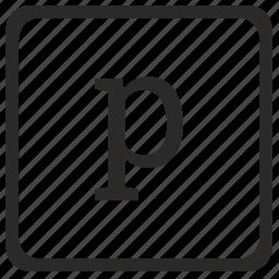 keyboard, latin, letter, lowcase, p icon