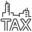 charge, city, duties, payable, property, tax, taxes icon