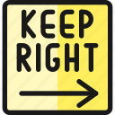 road, sign, keep, right