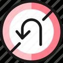 road, sign, no, u, turn, left