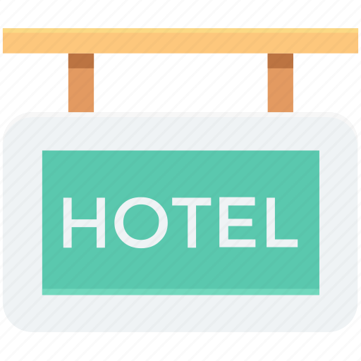 hanging board, hanging signboard, hotel, hotel sign, sign bracket icon