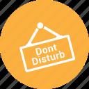 facilities, disturb, room, dont, sign