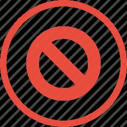 ban, cancel, close, delete, exit, remove, stop icon