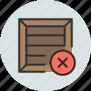 cargo, crate, delete, product, remove