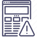 alert, browser, error, internet, responsive, warning, web, website, wireframe icon
