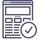 browser, check, done, finished, internet, responsive, web, website, wireframe icon
