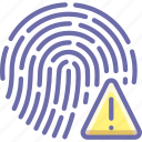 biometric, fingerprint, id, password, scan, security, touch, warning icon
