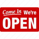 are, open, we're, red, we, opened, come in icon