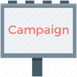 advertising, billboard, campaign, election campaign, marketing icon