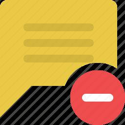 chat, chat bubble, comment, message, remove comment, speech bubble icon