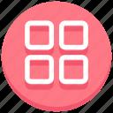 apps, arrange, array, grid, layout, menu, view icon