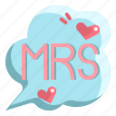 bride, love, man, marriage, mrs, text
