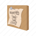 cartoon, old, poster, reward, wanted, west, western icon