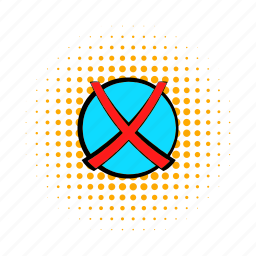 approved, check, choice, comics, cross, mark, no icon